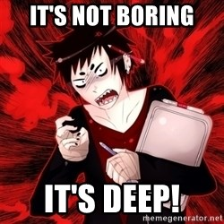 Angry Artist - it's not boring it's deep!