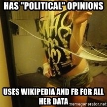 """Dirtbag Kenyel  - has """"political"""" opinions uses wikipedia and fb for all her data"""