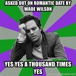 Forever Alone Bruce - asked out on romantic date by wade wilson YES YES A THOUSAND TIMES YES