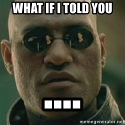 Nikko Morpheus - What if i Told you ....