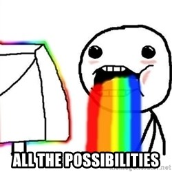 Puking Rainbows -  ALL THE POSSIBILITIES