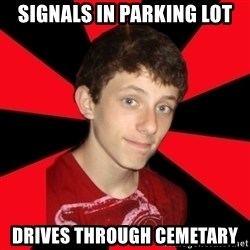 the snob - signals in parking lot drives through cemetary