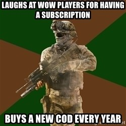 Call Of Duty Addict - Laughs at WoW players for having a subscription Buys a new COD every year