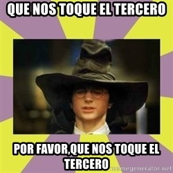 Harry Potter Sorting Hat - Que nos toque el tercero por favor,que nos toque el tercero