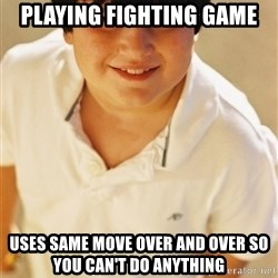 Annoying Childhood Friend - playing fighting game Uses same move over and over so you can't do anything