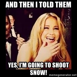Laughing Lawrence - And then i told them  yes, I'm going to shoot Snow!