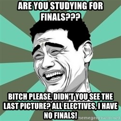 cynical journalist big - Are you studying for finals??? Bitch please, didn't you see the last picture? all electives, i have no finals!