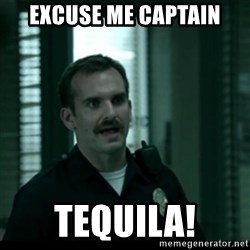 Cutty the Cop - Excuse me captain Tequila!