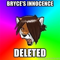 Advice Furry - Bryce's Innocence Deleted