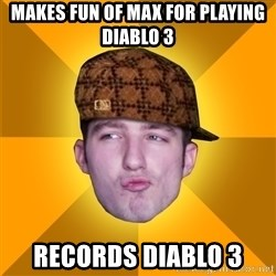 Scumbag Kootra Newest - makes fun of max for playing diablo 3 records diablo 3