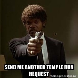 Jules Pulp Fiction - Send me another temple run request