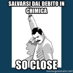 Freddy Mercury - SALVARSI DAL DEBITO IN CHIMICA SO CLOSE
