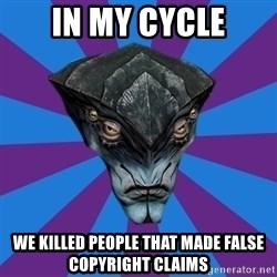Javik the Prothean - in my cycle we killed people that made false copyright claims