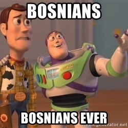 Tseverywhere - Bosnians bosnians ever