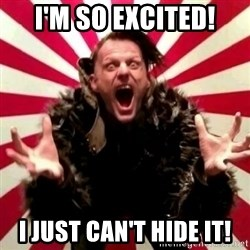 Advice Zoog - I'm so excited! I just can't hide it!