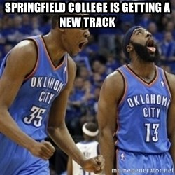 Kd & James Harden - Springfield college is getting a new track