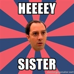 Buster Bluth Arr. - Heeeey Sister