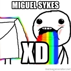 Puking Rainbows - Miguel Sykes xD