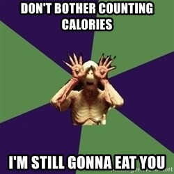 Pan's Labyrinth1 - Don't bother counting calories I'm still gonna eat you