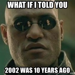 Nikko Morpheus - WHAT IF I TOLD YOU 2002 was 10 years ago
