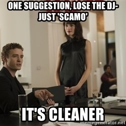 sean parker - ONE SUGGESTION, LOSE THE DJ- just 'scamo' it's cleaner