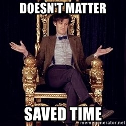 Hipster Doctor Who - Doesn't matter saved time