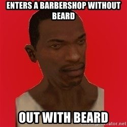 carl johnson - enters a barbershop without beard out with beard