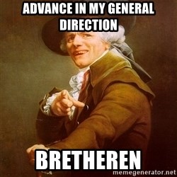 Joseph Ducreux - Advance in my general direction bretheren