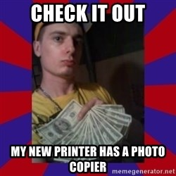derpy dale - check it out my new printer has a photo copier
