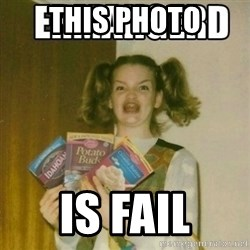 Ermahgerd - This photo Is fail