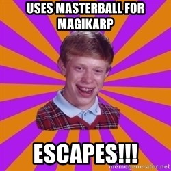 Unlucky Brian Strikes Again - uses masterball for magikarp escapes!!!