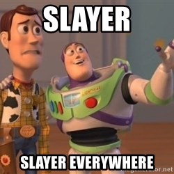 Tseverywhere - Slayer Slayer Everywhere