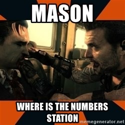 Black Ops II Advice  - Mason where is the numbers station