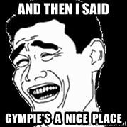 Laughing - And then i said gympie's  a  nice  place