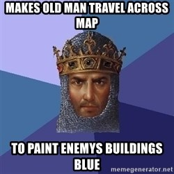 Age Of Empires - Makes old man travel across map To paint enemys buildings blue