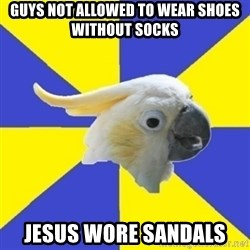 Christian School Cockatoo - guys not allowed to wear shoes without socks jesus wore sandals