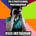 Professional Teenage Photographer - I'm a professional Photographer USES INSTAGRAM