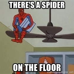 Spider Man - there's a spider on the floor