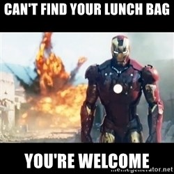 Explosion Iron Man - Can't find your LUnch bag YOu're welcome