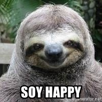 Sexual Sloth - SOY HAPPY