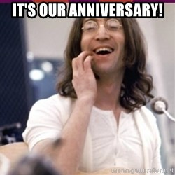Haha o/ - it's our anniversary!