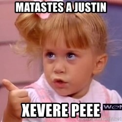 thumbs up - matastes a justin xevere peee