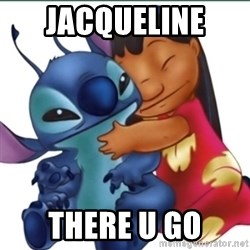 Lilo And Stitch - Jacqueline  there u go