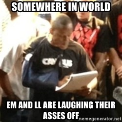 Canibus Notepad  - somewhere in world em and ll are laughing their asses off
