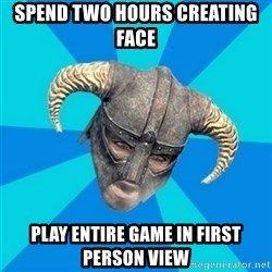 skyrim stan - Spend two hours creating face play entire game in first person view