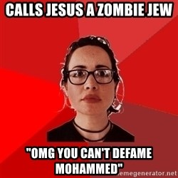 "Liberal Douche Garofalo - calls jesus a zombie jew ""OMG you can't defame Mohammed"""