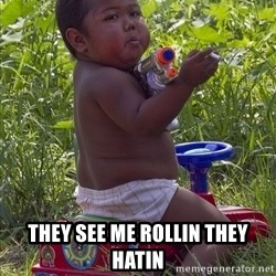 Swagger Baby -  THEY SEE ME ROLLIN THey Hatin