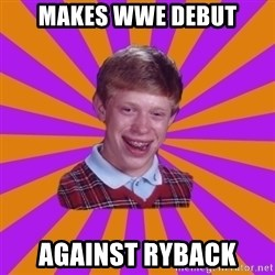 Unlucky Brian Strikes Again - Makes WWE DEBUT against Ryback