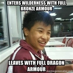 ADDICTED RUNESCAPE NERD - Enters wilderness with full bronze armour leaves with full dragon armour