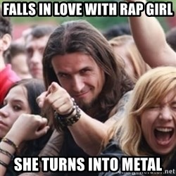 Ridiculously Photogenic Metalhead - fALLS IN LOVE WITH RAP GIRL SHE TURNS INTO METAL